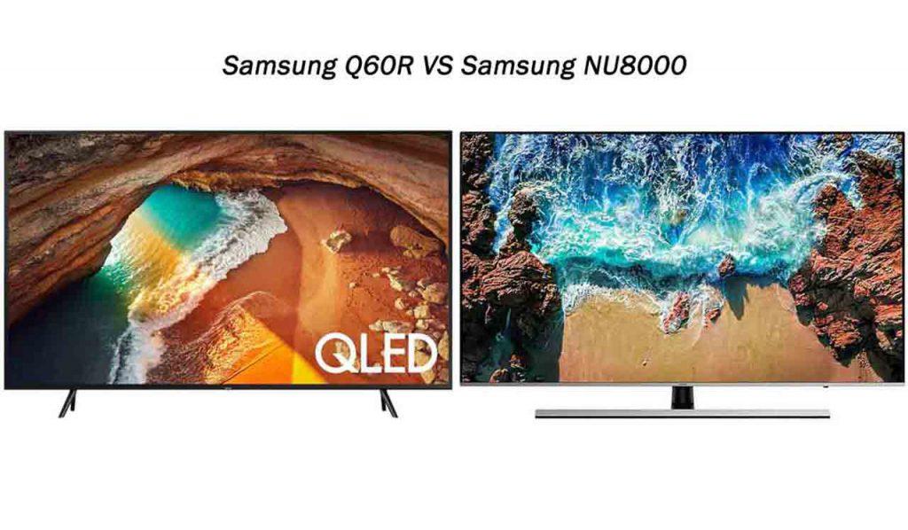 مقایسه تلویزیون سامسونگ Q60R با سامسونگ NU8000