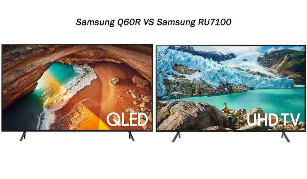 مقایسه تلویزیون سامسونگ Q60R با سامسونگ RU7100