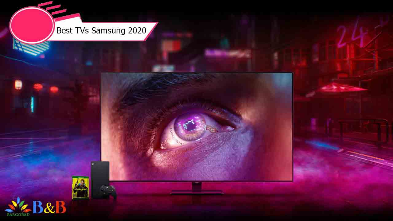 بهترین تلویزیون های 2020 سامسونگ