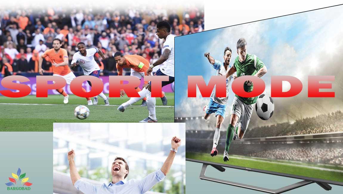قابلیت SPORT MODE در تلویزیون هایسنس A7300