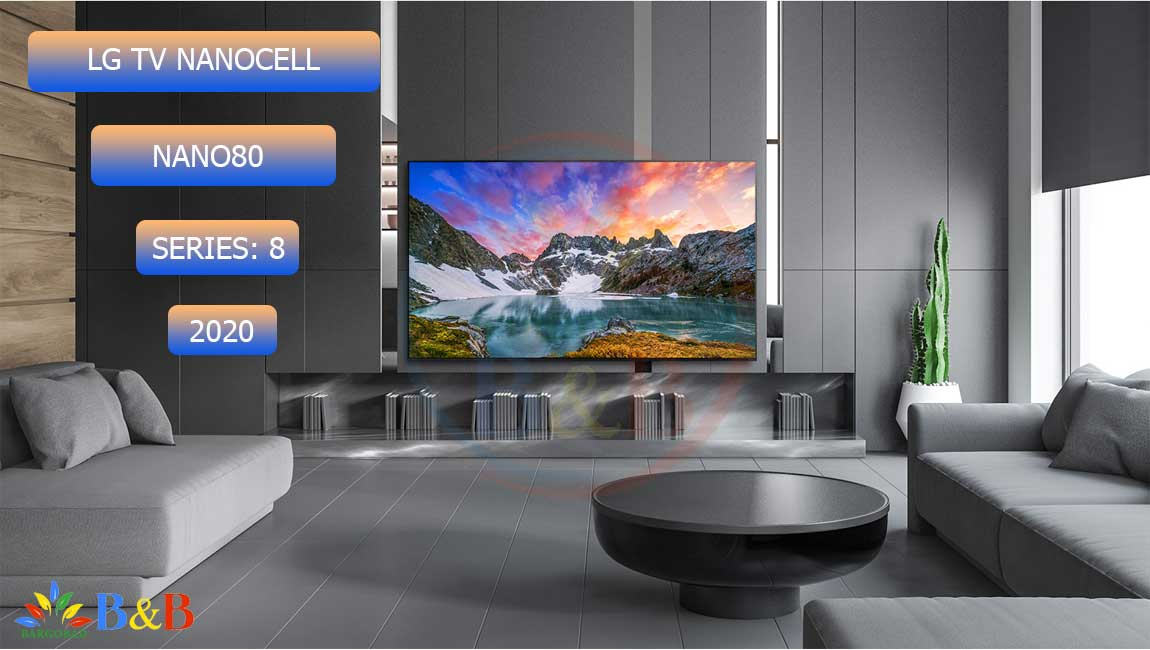 معرفی تلویزیون 49 اینچ ال جی NANO80