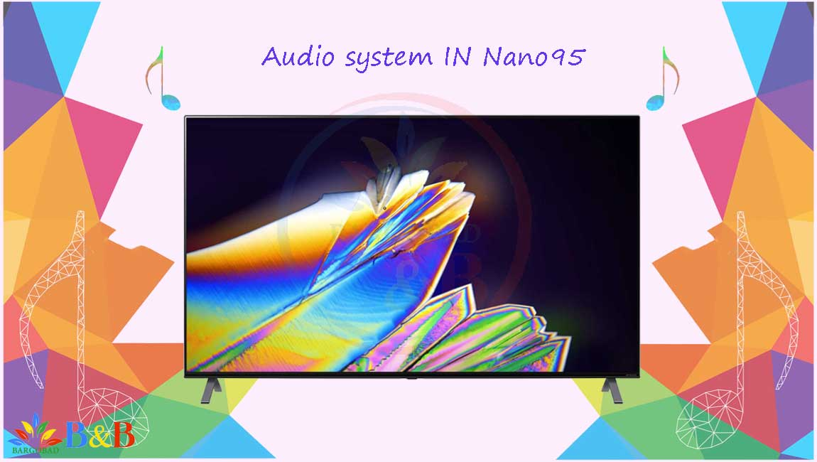 سیستم صوتی تلویزیون 65 اینچ ال جی NANO95