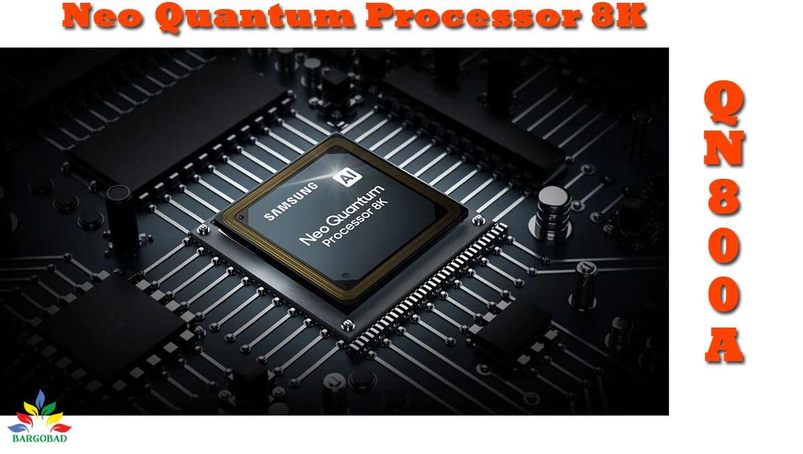 پردازنده تصویر تلویزیون سامسونگ QN800A