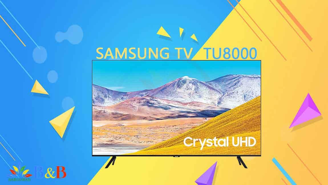 تلویزیون 82 اینچ فورکی سامسونگ 82TU8000 -